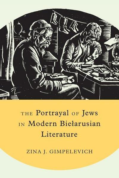 The Portrayal of Jews in Modern Bielarusian Literature