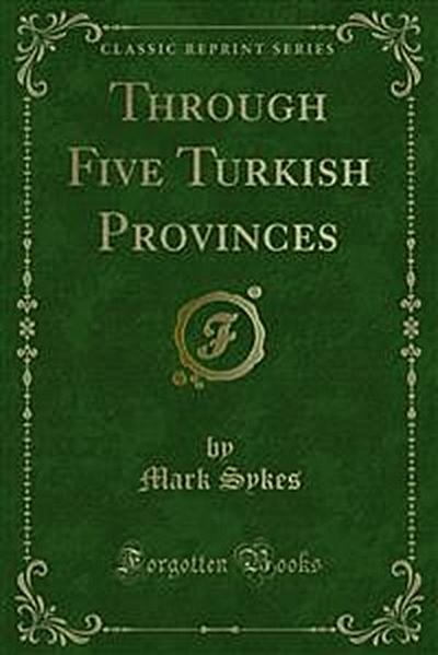 Through Five Turkish Provinces