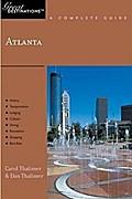 Explorer's Guides: Atlanta: A Complete Guide: Great Destinations (Great Destinations Atlanta)