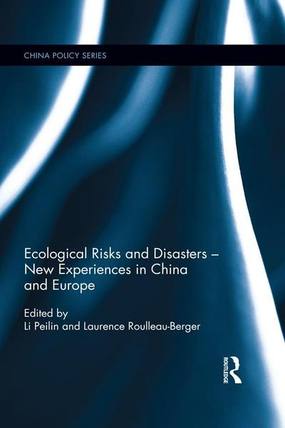 Ecological Risks and Disasters - New Experiences in China and Europe