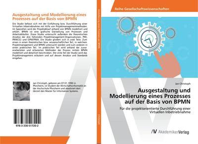 Ausgestaltung und Modellierung eines Prozesses auf der Basis von BPMN