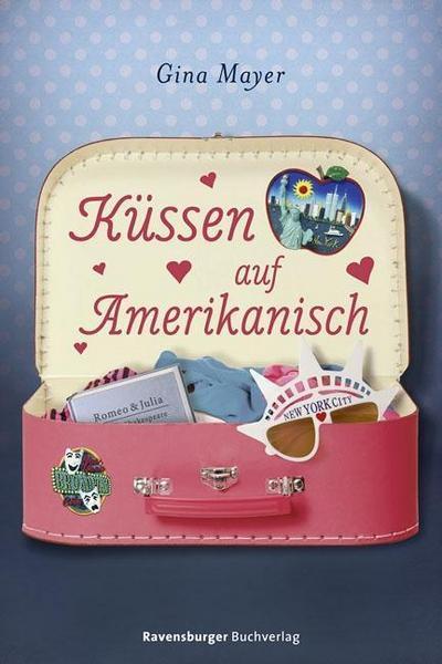 """Küssen auf Amerikanisch   ; HC - Ravensburger """"Junge Reihe"""" ; Deutsch"""