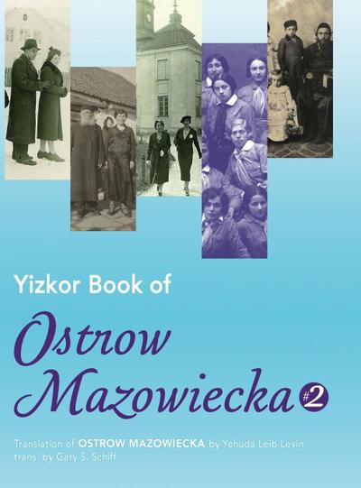 Yizkor Book of Ostrow Mazowiecka (Number 2)