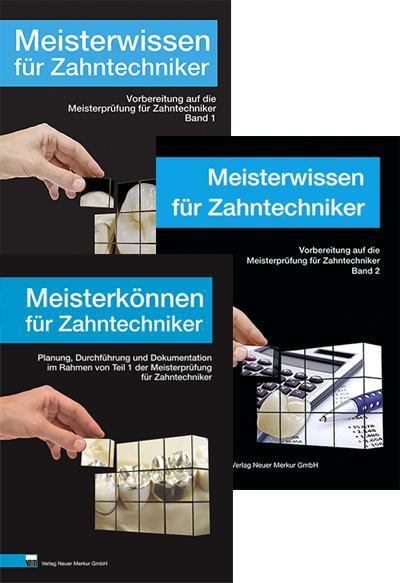 Meisterwissen, Band 1 u.2, Meisterkönnen für Zahntechniker