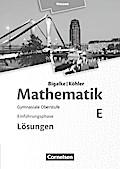 Mathematik Sekundarstufe II Band E - Einführungsphase- Hessen. Lösungen zum Schülerbuch