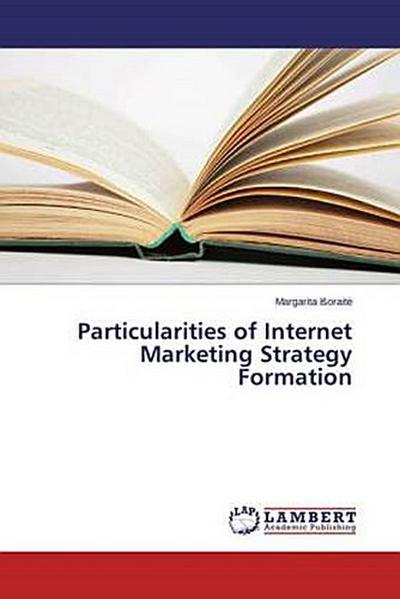 Particula¿rities of Internet Marketing Strategy Formation
