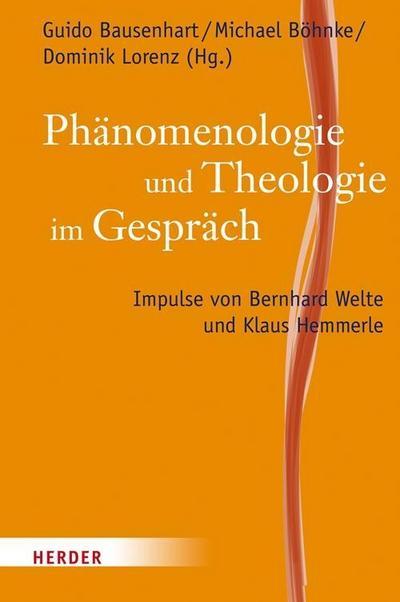Phänomenologie und Theologie im Gespräch