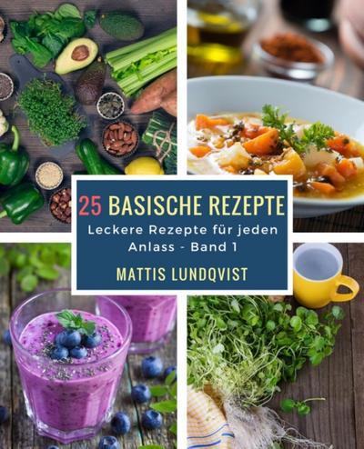 25 basische Rezepte