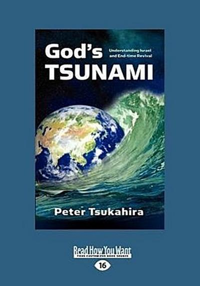 God's Tsunami (Large Print 16pt)