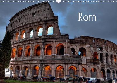 Rom (Wandkalender 2019 DIN A3 quer)