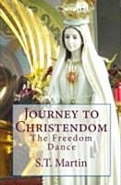 Journey to Christendom