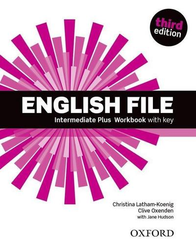 English File, Intermediate Plus, Third Edition : Workbook with Key (English File Third Edition)