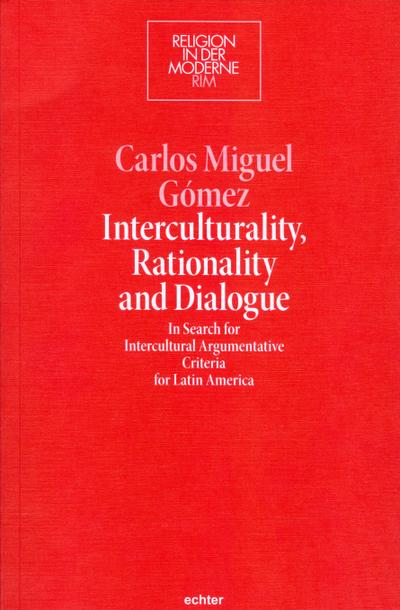 Interculturality, Rationality and Dialogue