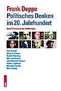 Politisches Denken im 20. Jahrhundert: Band 2: Zwischen den Weltkriegen