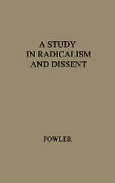 A Study in Radicalism and Dissent: The Life and Times of Henry Joseph Wilson, 1833-1914