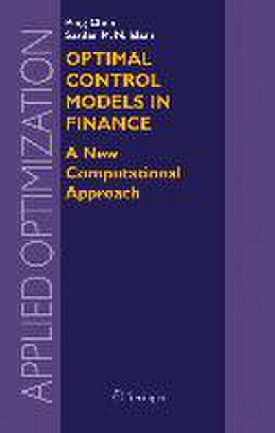 Optimal Control Models in Finance
