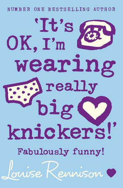 It's Ok, I'm Wearing Really Big Knickers!