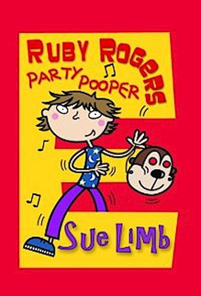 Ruby Rogers: Party Pooper