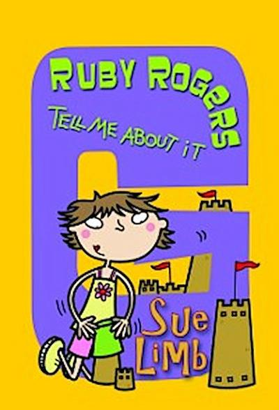 Ruby Rogers: Tell Me About It
