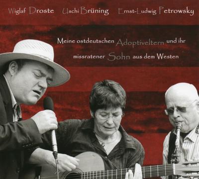 Meine ostdeutschen Adoptiveltern und ihr missratener Sohn aus dem Westen