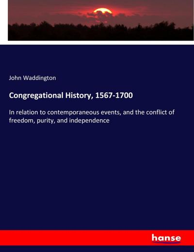 Congregational History, 1567-1700