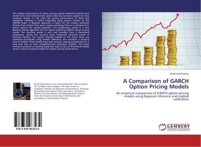 A Comparison of GARCH Option Pricing Models