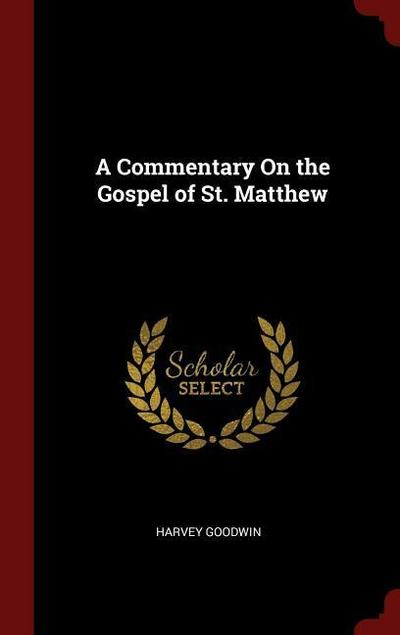 A Commentary on the Gospel of St. Matthew