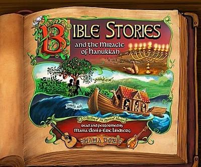 Bible Stories and the Miracle of Hanukkah