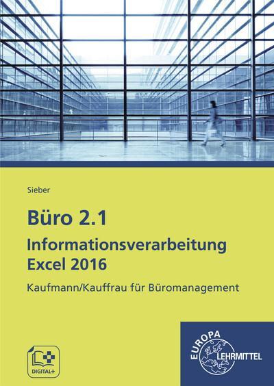 Büro 2.1 - Informationsverarbeitung Excel 2016