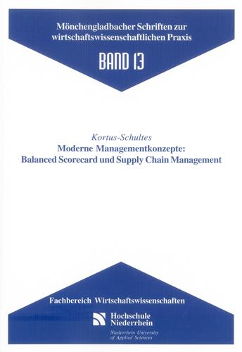 Moderne Managementkonzepte: Balanced Scorecard und Supply Chain Management  ...