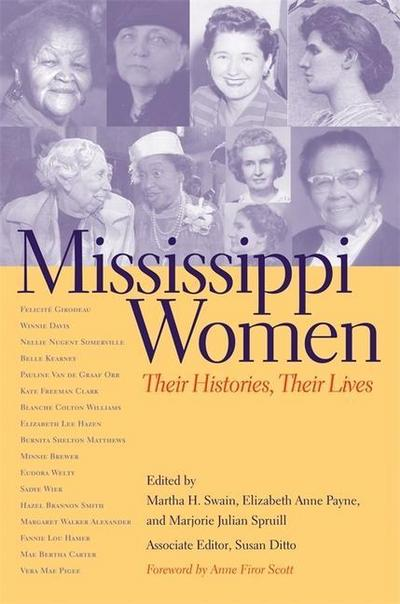 Mississippi Women: Volume 1: Their Histories, Their Lives