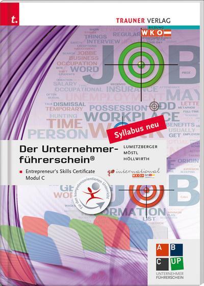 Der Unternehmerführerschein - Entrepreneur's Skills Certificate, Modul C