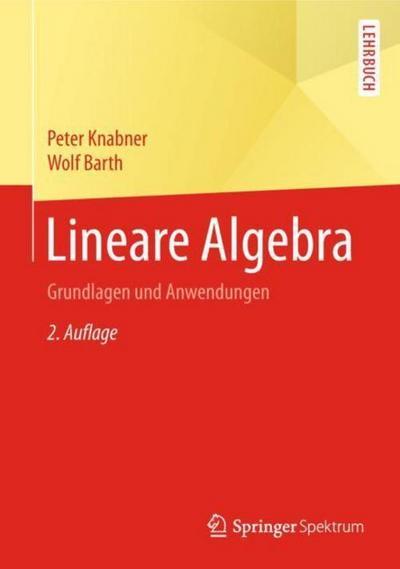 Lineare Algebra: Grundlagen und Anwendungen