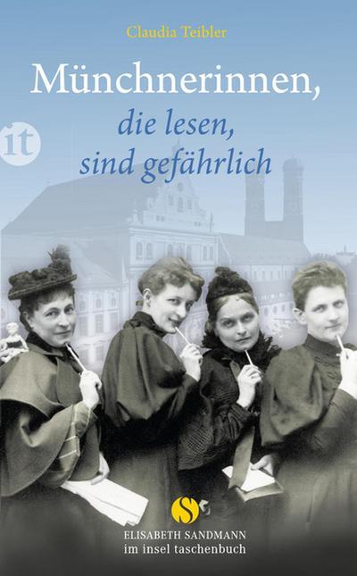 Münchnerinnen, die lesen, sind gefährlich (Elisabeth Sandmann im it)