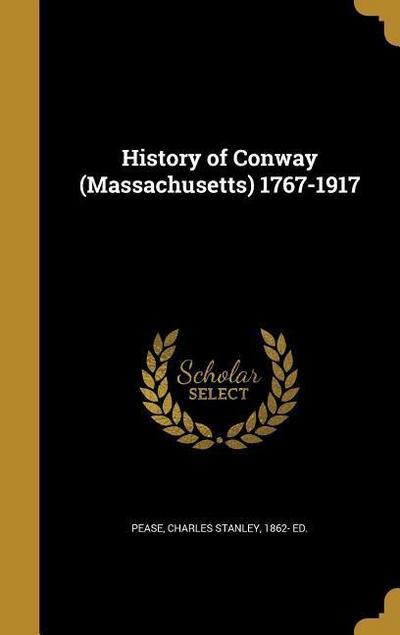 HIST OF CONWAY (MASSACHUSETTS)