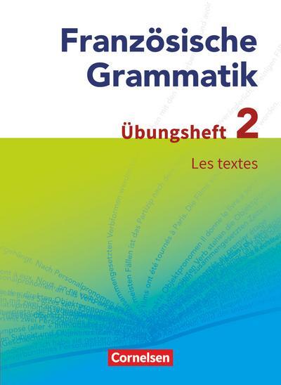 Französische Grammatik für die Mittel- und Oberstufe. Les textes