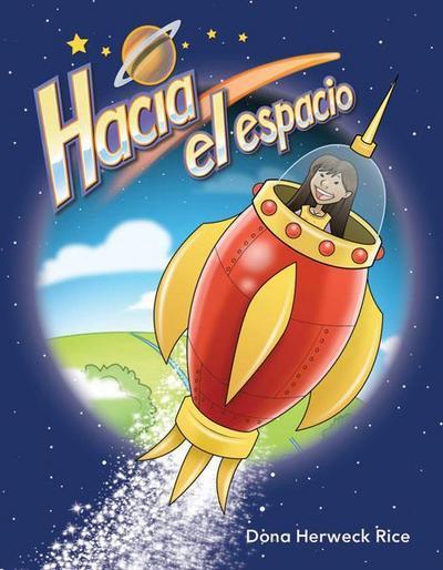 Hacia El Espacio (Into Space) (Spanish Version) (El Espacio (Space))