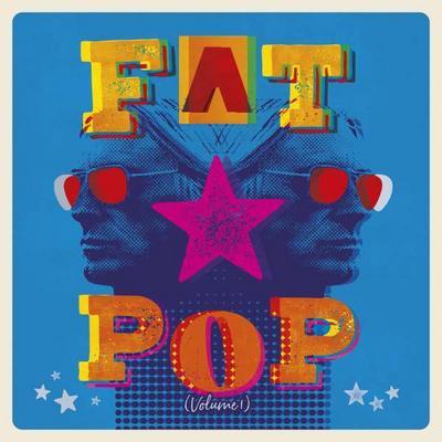 Fat Pop (Ltd. Edt.Standard CD)
