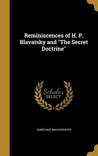 REMINISCENCES OF H P BLAVATSKY