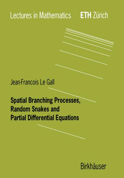 Spatial Branching Processes, Random Snakes and Partial Differential Equations