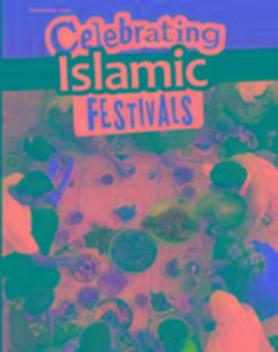 Celebrating Islamic Festivals
