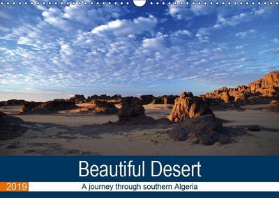 Beautiful Desert (Wall Calendar 2019 DIN A3 Landscape)