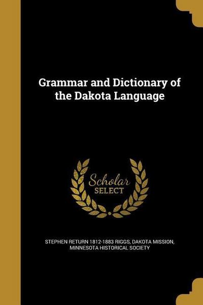 GRAMMAR & DICT OF THE DAKOTA L
