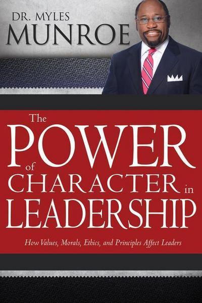 POWER OF CHARACTER IN LEADERSH