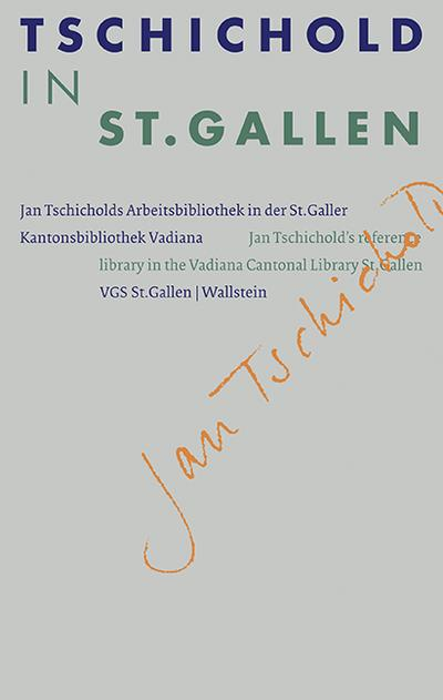 Tschichold in St. Gallen