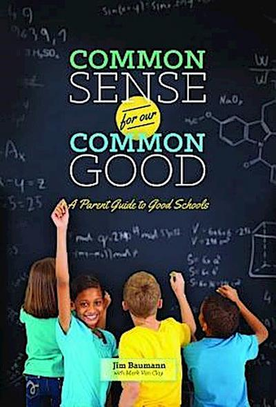 Common Sense for Our Common Good