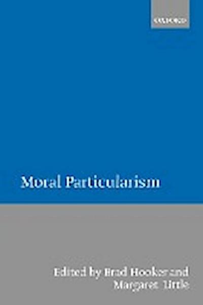 Moral Particularism