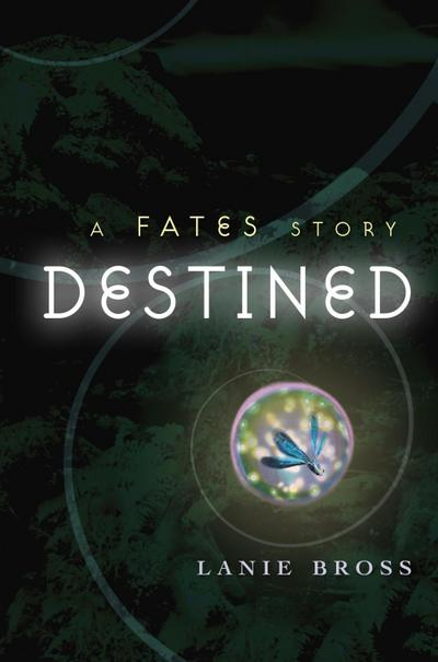 Destined: A Fates Story