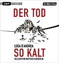 Der Tod so kalt; Übers. v. Koskull, Verena/Koskull, Verena v.; Deutsch