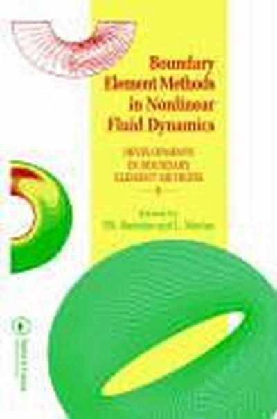 Boundary Element Methods in Nonlinear Fluid Dynamics: Developments in Boundary Element Methods - 6